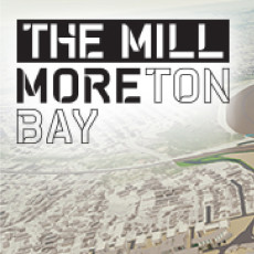 The Mill Moreton Bay